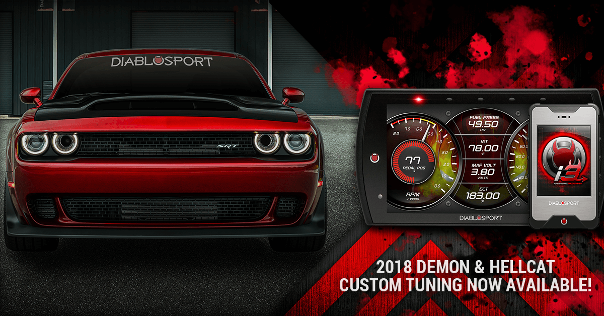 2017 Challenger Hellcat >> FIRST TO MARKET: 2018 DEMON AND HELLCAT CUSTOM TUNING SUPPORT - DiabloSport