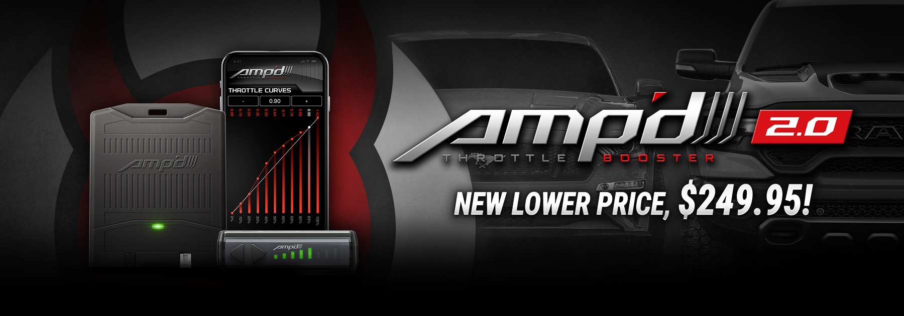 AMP'd 2.0 throttle booster price drop $249.95. Bluetooth remote, customizable throttle curves.
